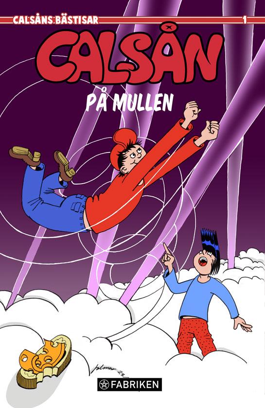 Comics Calsån på Mullen ©Jalmar Staaf
